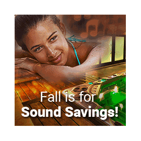 Fall is for Sound Savings